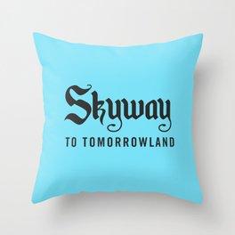Skyway To Tomorrowland Throw Pillow