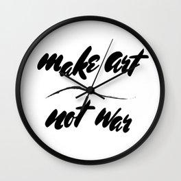 """""""Make Art, Not War"""" Wall Clock"""