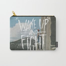 WAKE UP AND FIGHT (AGAIN!) Carry-All Pouch