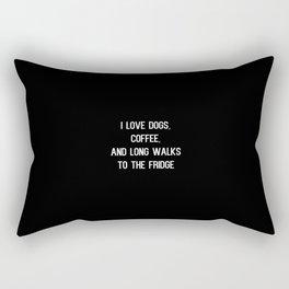 I Like Dogs, Coffee and Long Walks to the Fridge Rectangular Pillow