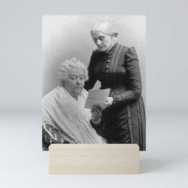 Susan B. Anthony and Elizabeth Cady Stanton  Mini Art Print