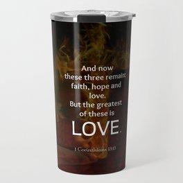 1 Corinthians 13:13 Bible Verses Quote About LOVE Travel Mug
