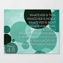 Philippians 4:8 - Green Canvas Print