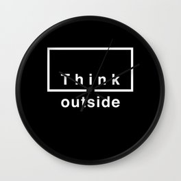 Think outside Wall Clock