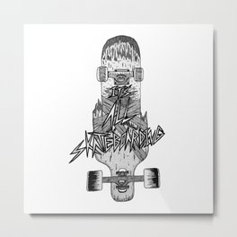 It's All Skateboarding Metal Print