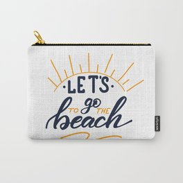Let's go to the beach Lettering poster Carry-All Pouch