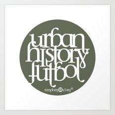 Urban History Futbol Art Print