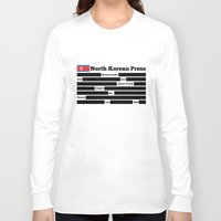 korea Long Sleeve T-shirts featuring North Korea News Paper by pollylitical