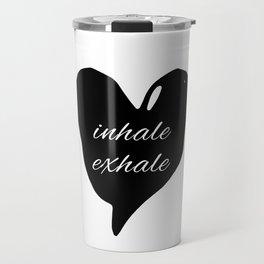 Society6 inhale exhale black heart Travel Mug