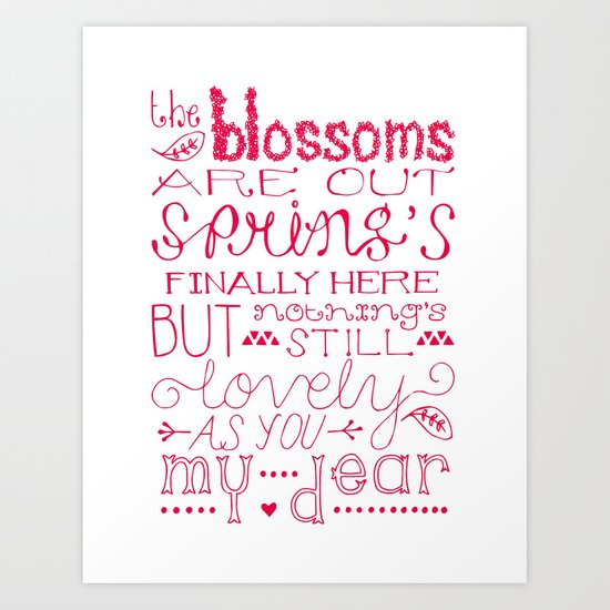 The Blossoms Are Out Art Print