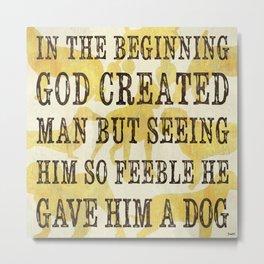 Dog Inspirational 1 Metal Print