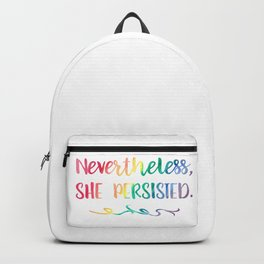 Nevertheless, She Persisted Rainbow Watercolor Typography Backpack