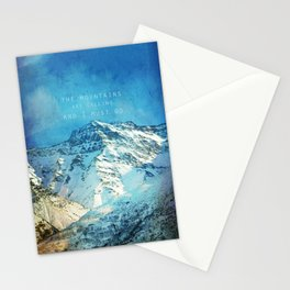 Adventure. The mountains are calling, and I must go. John Muir. Stationery Cards