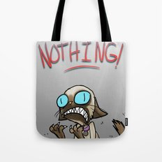I UNDERSTAND NOTHING! Tote Bag