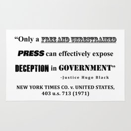 Only a free and unrestrained PRESS can effectively expose deception in GOVERNMENT Rug