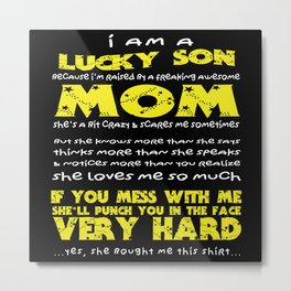 Lucky Son Awesome Mom Metal Print
