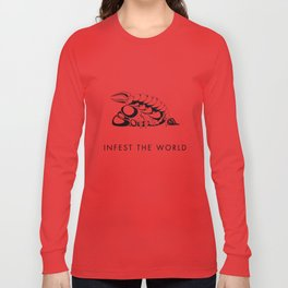 Infest the world Long Sleeve T-shirt