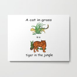 Cat in Grass is a Tiger in the Jungle Metal Print