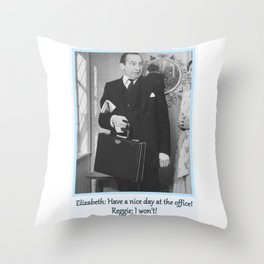 Have a nice day... Throw Pillow