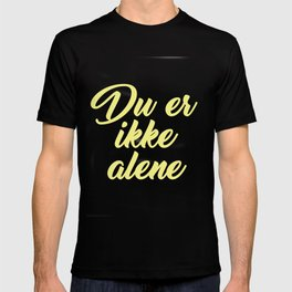 SKAM - Evak - Du er ikke alene // You're not alone T-shirt