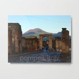 pompeii, italy Metal Print