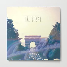 Mr. Bibal - Champs Elysée$ Metal Print