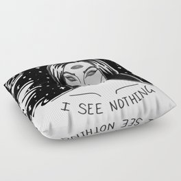 I See Nothing Floor Pillow