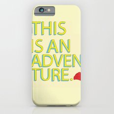 This Is An Adventure iPhone 6s Slim Case