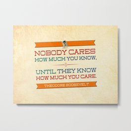 How Much You Care Metal Print