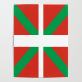 Flag of Euskal Herria-Basque,Pays basque,Vasconia,pais vasco,Bayonne,Dax,Navarre,Bilbao,Pelote,spain Poster