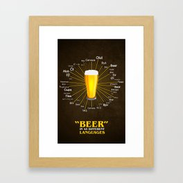 """""""Beer"""" in 45 different languages Framed Art Print"""