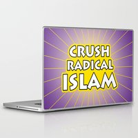 islam Laptop & iPad Skins featuring Crush Radical Islam by politics