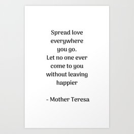 Spread Love - Mother Theresa Quote Art Print