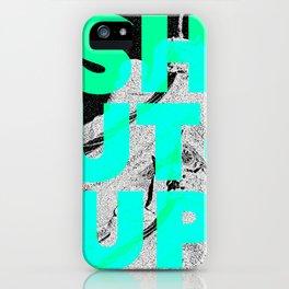 SHUT UP | Part 1. iPhone Case