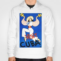 cuba Hoodies featuring CUBA by Kathead Tarot/David Rivera