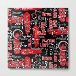 Gamer Lingo-Black and Red Metal Print