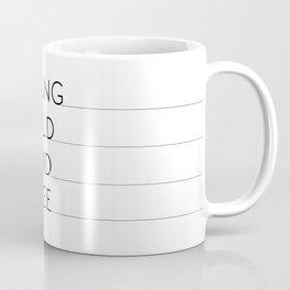 Young, wild and free Coffee Mug