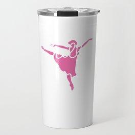 I'm Ballet Dancer Of Course I Have Great Attitude T-Shirt Travel Mug
