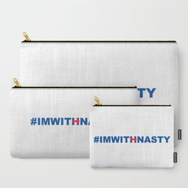 #IMWITHNASTY Carry-All Pouch