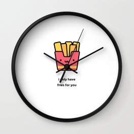 JUST A PUNNY FRENCH FRIES JOKE! Wall Clock