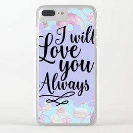 I Will Love you Always - Sweet Shop Doughnut Macaron Clear iPhone Case