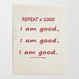 I Am Good Poster