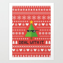 Deal with It. Art Print