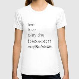 Live, love, play the bassoon T-shirt