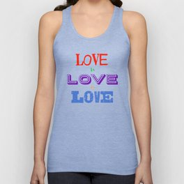 Love is love is love Unisex Tank Top