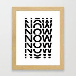 NOW - reverse Framed Art Print