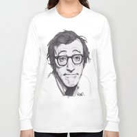 woody allen Long Sleeve T-shirts featuring Woody Allen by Paul Nelson-Esch Art