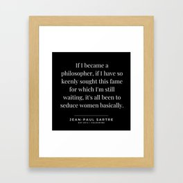 89    | Jean-Paul Sartre Quotes | 190810 Framed Art Print
