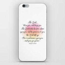 The Lord bless you, and keep you. The Lord make his face shine upon you, and be gracious to you iPhone Skin