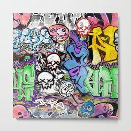 Graffiti is art. Metal Print